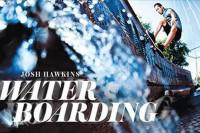 Josh Hawkins - Water Boarding
