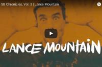 Lance Mountain Chronicles 3